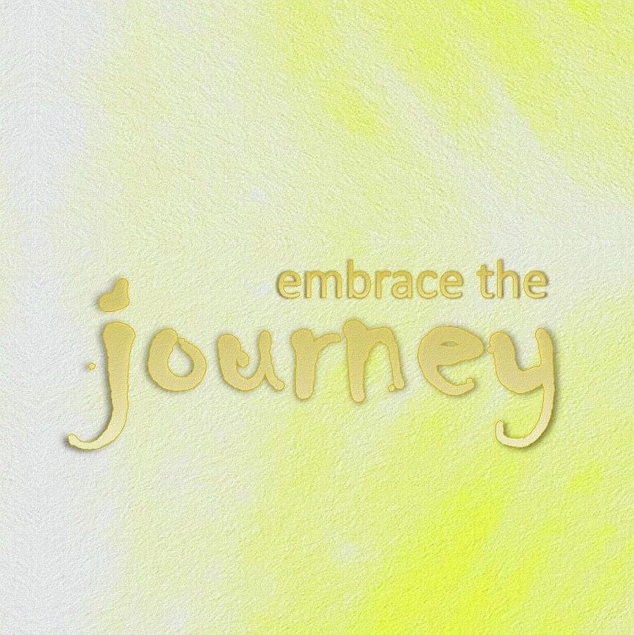 Embrace the Journey by Patricia Griffin