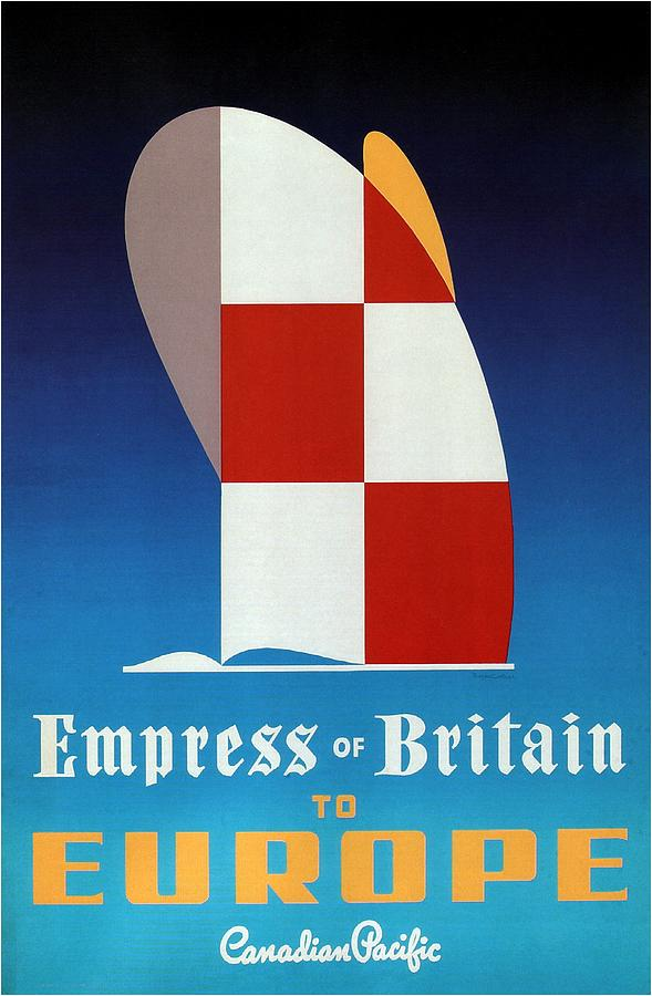 Empress Of Britain To Europe - Canadian Pacific - Retro Travel Poster - Vintage Poster Mixed Media
