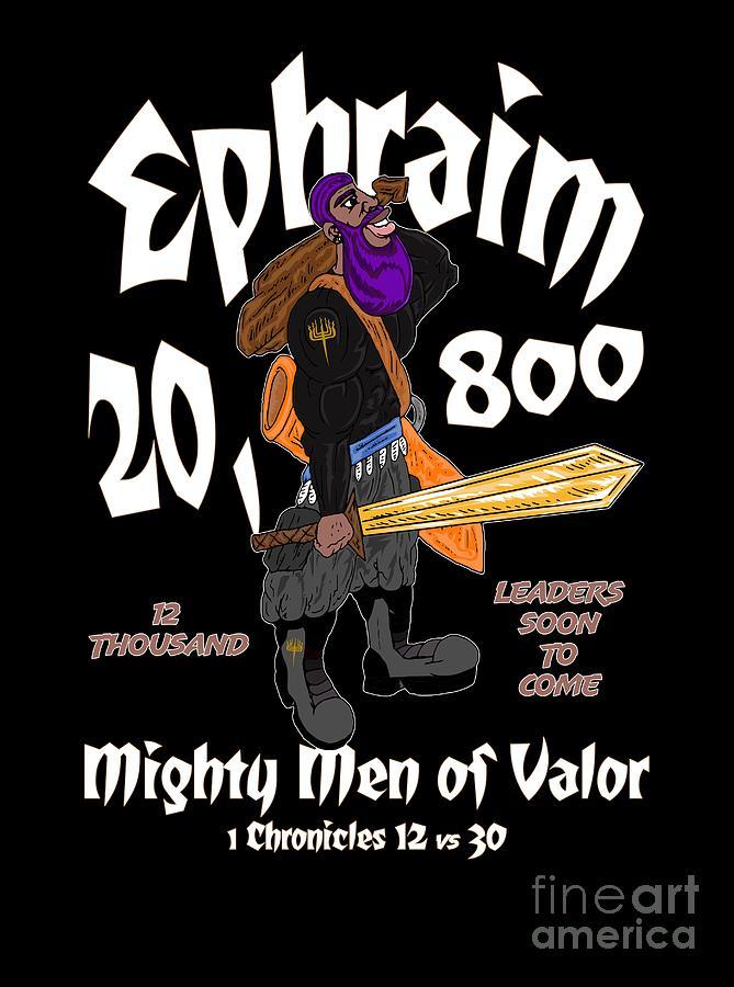 Ephraim Digital Art - Ephraim Men of Valor by Robert Watson