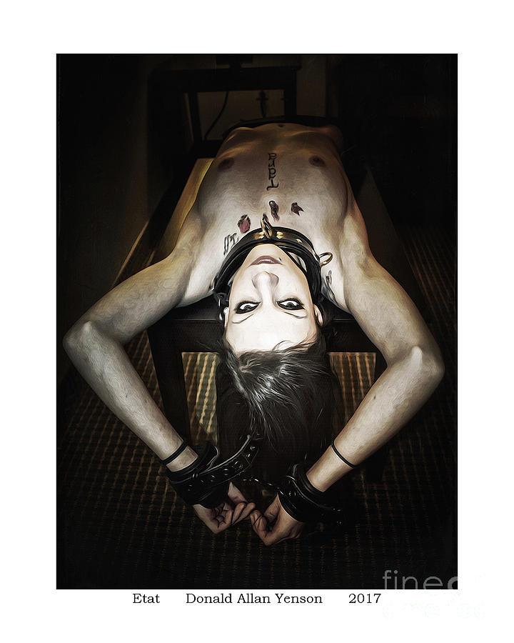 Bondage Photograph - Etat by Donald Yenson