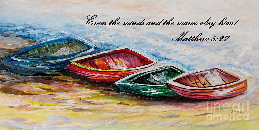 Even The Winds And Waves Painting