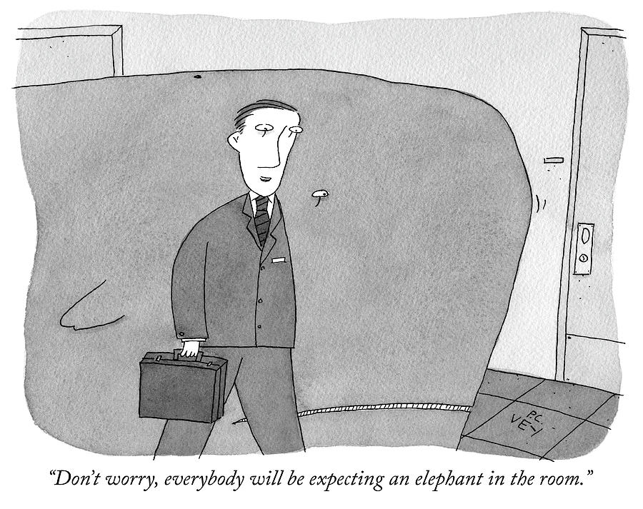 Everybody will be expecting an elephant Drawing by Peter C Vey