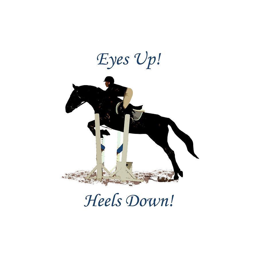 Horses Digital Art - Eyes Up, Heels Down Horse by Patricia Barmatz