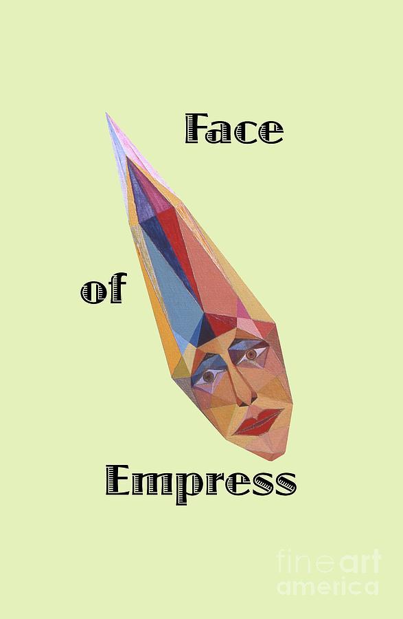 Tarot Painting - Face of Empress text by Michael Bellon