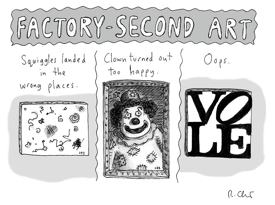 Factory Second Art Drawing by Roz Chast