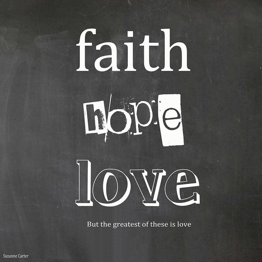Faith, Hope And Love Digital Art
