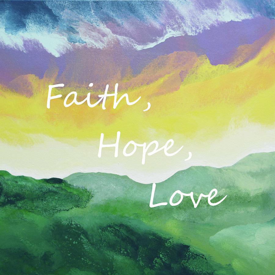 Faith Hope Love Painting by Linda Bailey