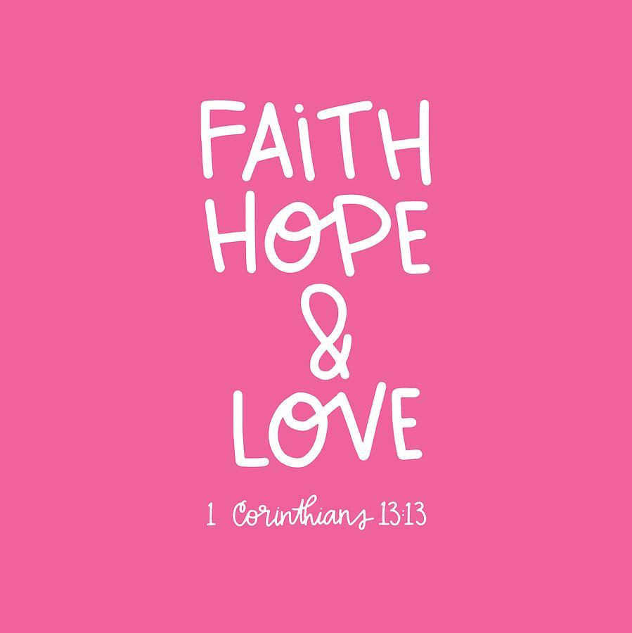 Faith Mixed Media - Faith Hope Love by Nancy Ingersoll