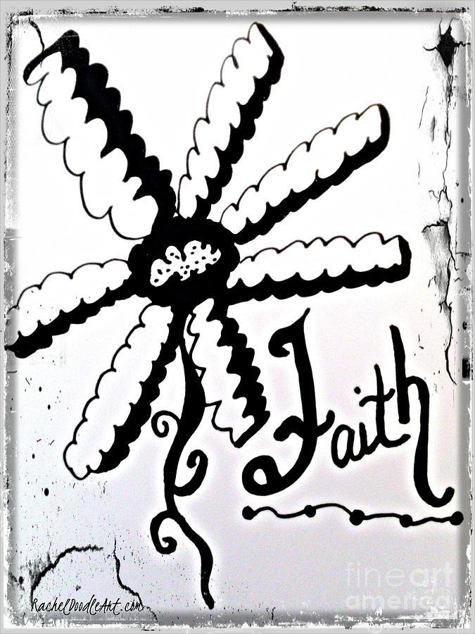 Doodle Drawing - Faith by Rachel Maynard