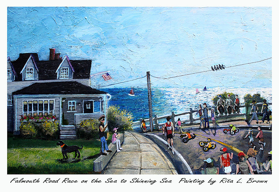 Falmouth Painting - Falmouth Road Race 2015 by Rita Brown