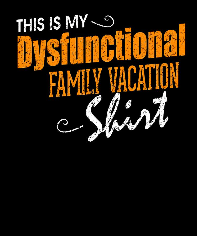 639a8ff08 Family Vacation Dysfunctional Family Vacation Drawing by Kanig ...