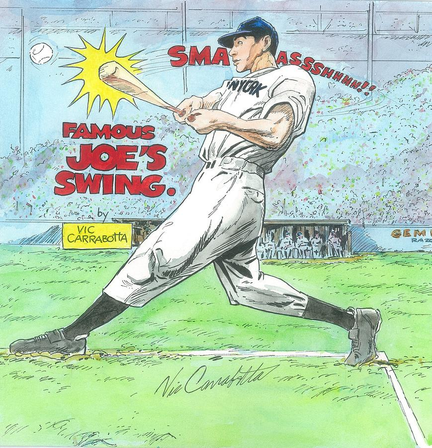 Joe Dimaggio Drawing - Famous Joes Swing by Vic Carrabotta
