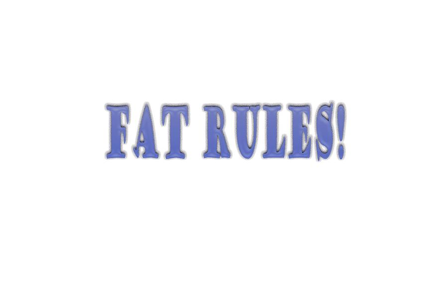 Fat Digital Art - Fat Rules by Angela A Stanton