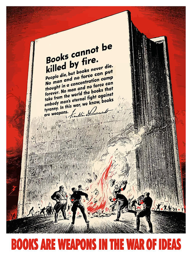 Book Burning Painting - Fdr Quote On Book Burning  by War Is Hell Store