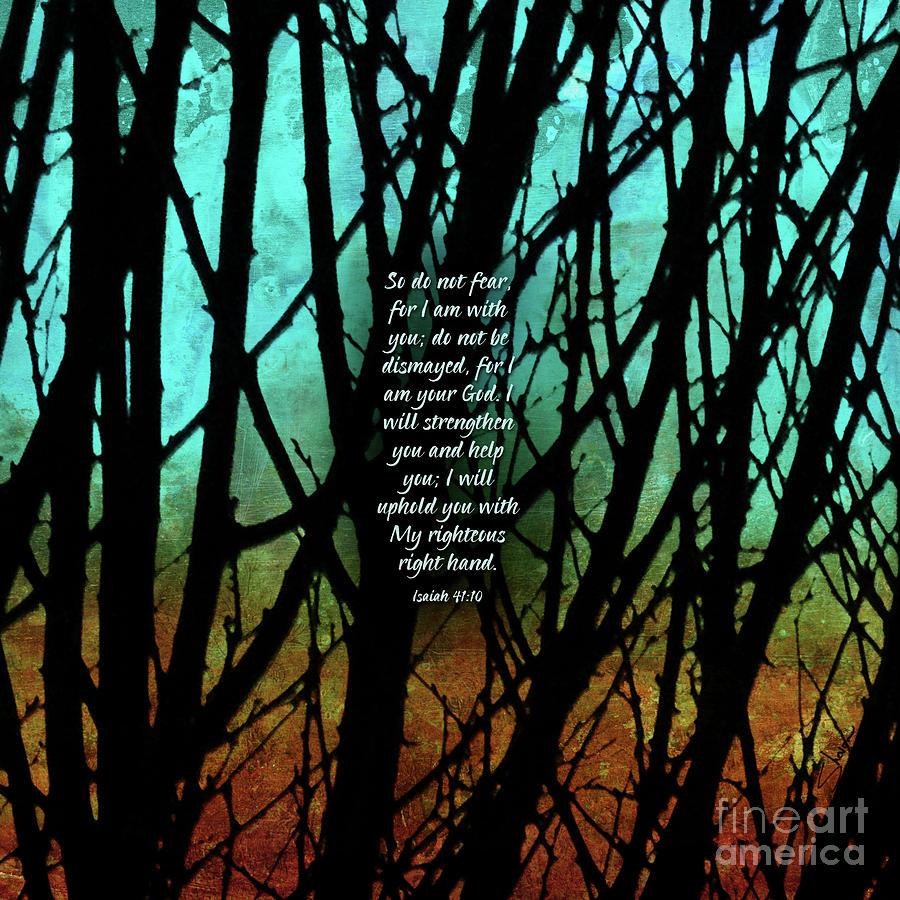 Trees Mixed Media - Fear Not by Shevon Johnson