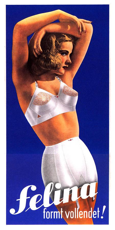 Felina Formt Vollendet - Inner Wear - Vintage Advertising Poster Mixed Media