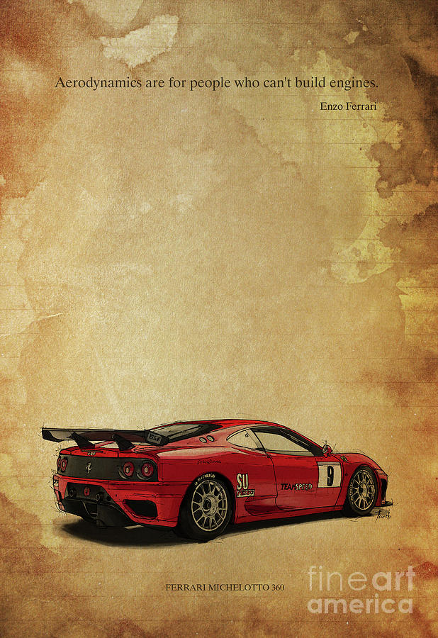 Ferrari Michelotto And Enzo Ferrari Quote. Aerodynamics Are For ...