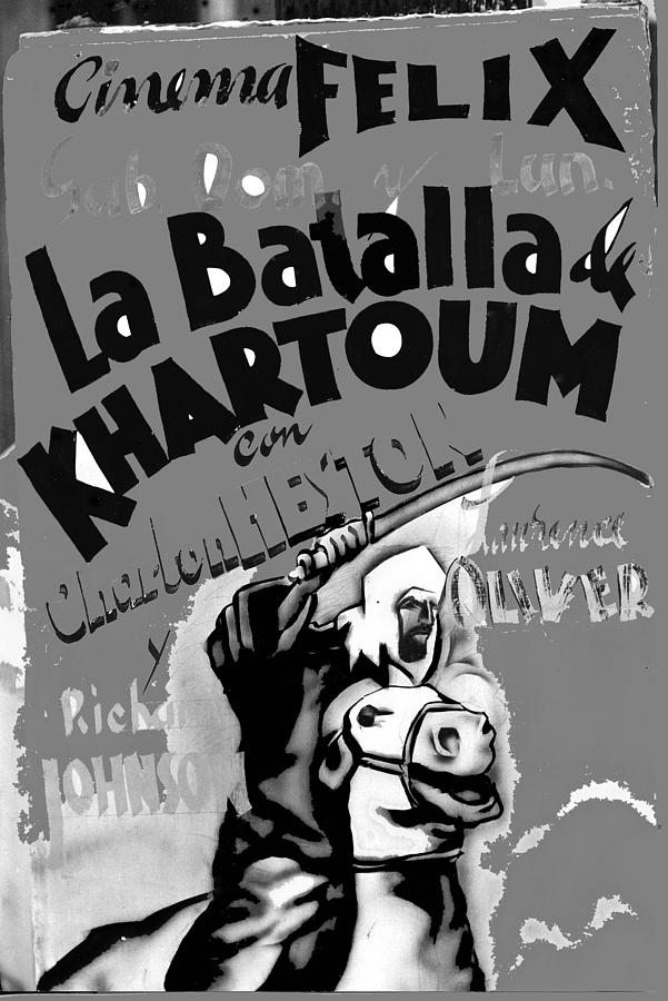 Film Homage Khartoum 1966 Cinema Felix Number 1 Us Mexico Border Town Nogales Sonora 1967-2008 Photograph by David Lee Guss