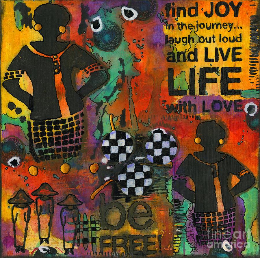 Finding Joy In My Journey Mixed Media