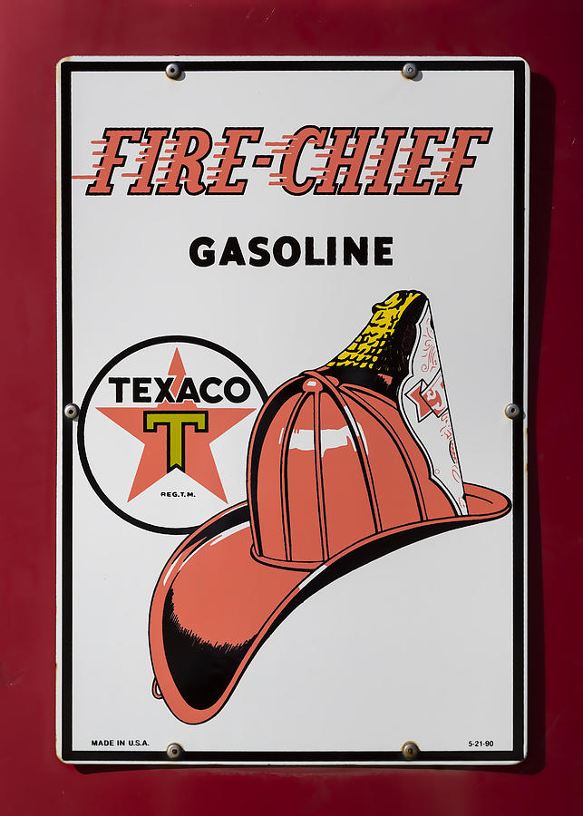 Texaco Photograph - Fire-chief Sign by Stephen Stookey