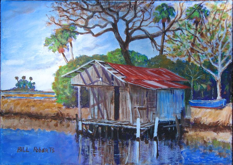 Fish house on the suwannee painting by bill roberts for King s fish house long beach ca
