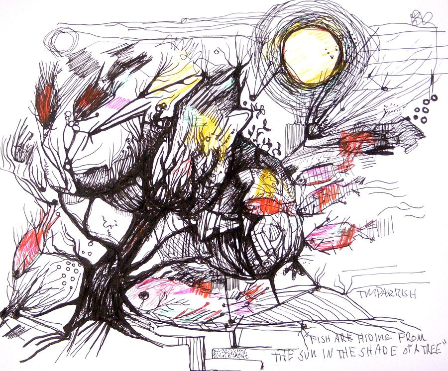 Pen Drawing - Fish In A Tree Beneath A Burning Sun by Tim Parrish