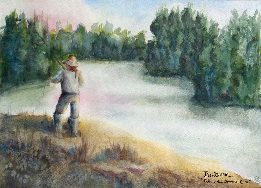 Fishing Painting - Fishing on the banks of the Churchill River, Sask, CA by Diane Binder
