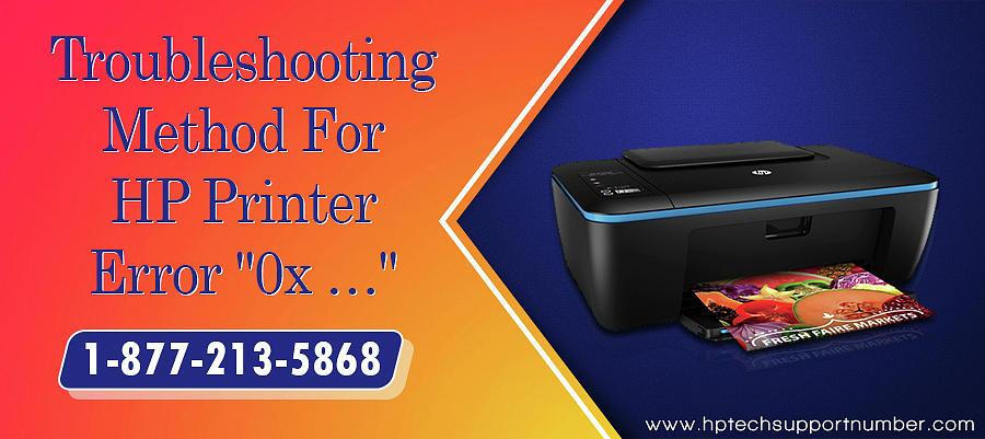 Fix Hp Printer Issues With Error Code 0x by HP Technical Support