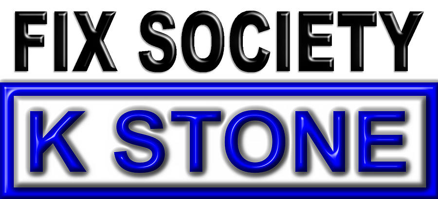 K Stone Digital Art - Fix Society 2nd Edition by K STONE UK Music Producer
