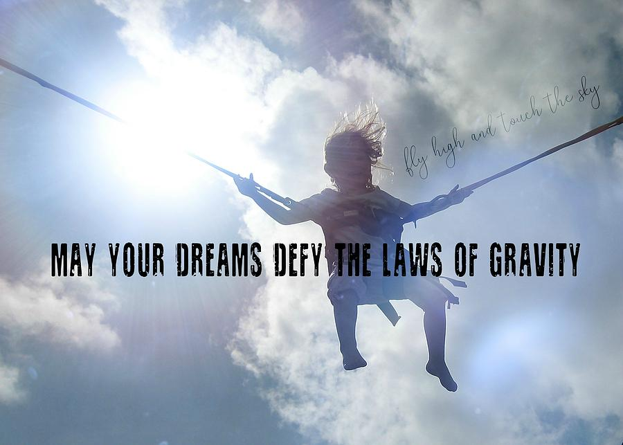Blue Photograph - Fly High Quote by JAMART Photography