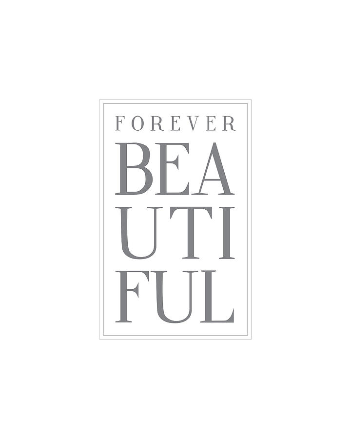 Forever Digital Art - Forever Beautiful by Samuel Whitton
