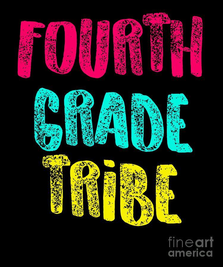 Cute Digital Art - Fourth Grade Tribe Light Fourth Grade 4th Teacher Appreciation Gift Cute by J P