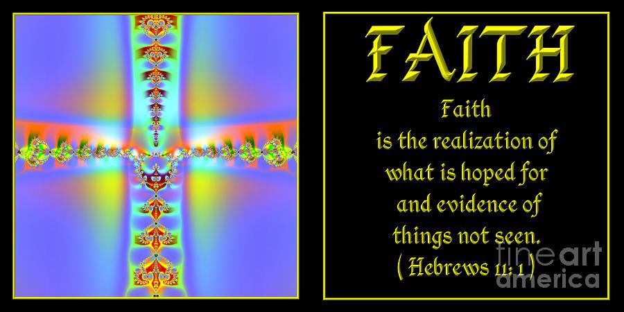 Faith Digital Art - Fractal Faith Hebrews 11 by Rose Santuci-Sofranko