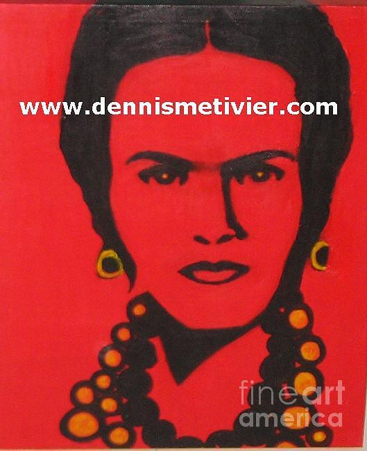 Frida Kahlo Painting - Freda Kahlo by Dennis  Metivier