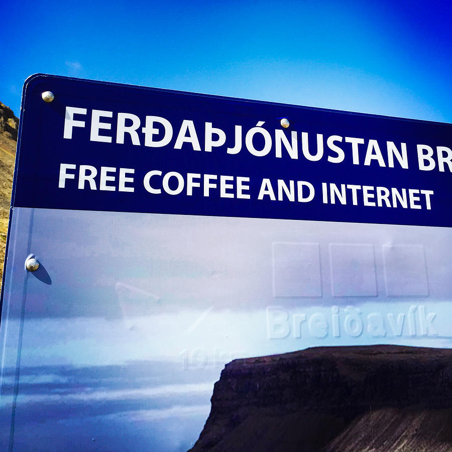 Sign Photograph - Free Coffee and Internet - sign in Iceland by Matthias Hauser