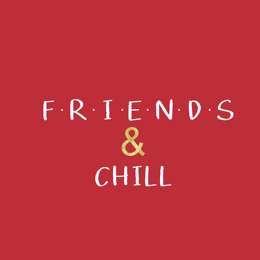 Friends And Chill Custom Order Digital Art by Linda Woods