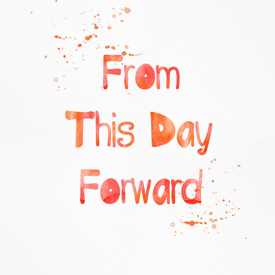 From This Day Forward Painting