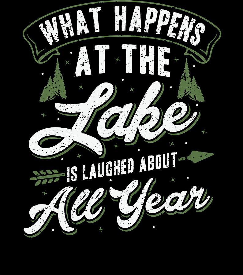 nature camping Shirt At the lake laughed year