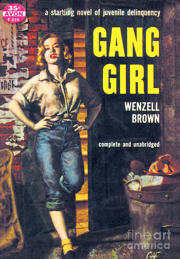 GANG GIRL by Gilbert Fullington