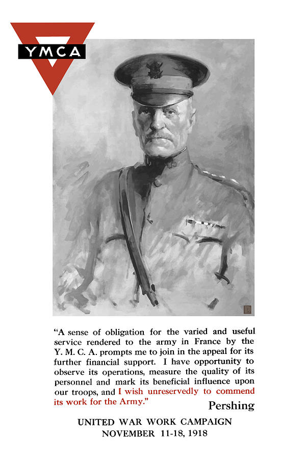 General Pershing Painting - General Pershing - United War Works Campaign by War Is Hell Store