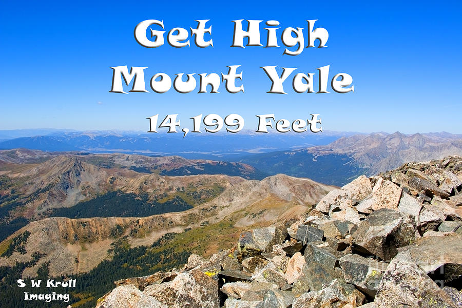 Get High On Mount Yale Colorado Photograph