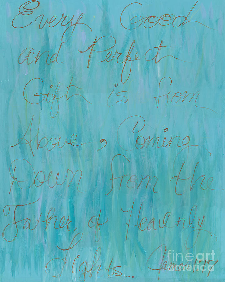 Scripture Painting - Gift From Above by Nadine Rippelmeyer