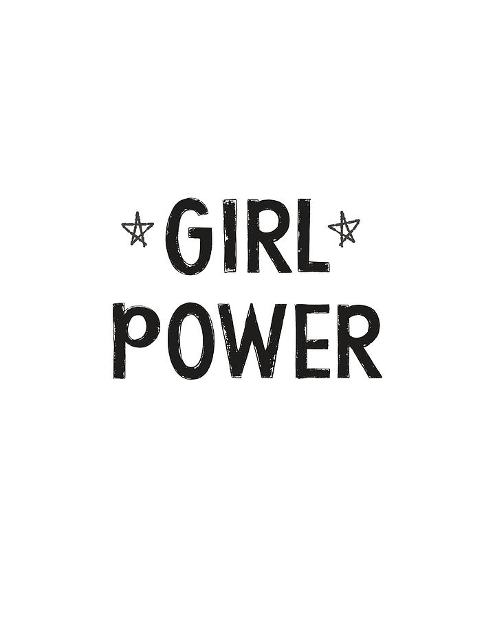 Girl Power Digital Art - Girl Power- Design by Linda Woods by Linda Woods