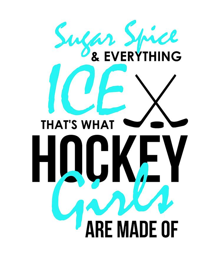 Girls Ice Hockey Sugar Spice Everything Ice Hockey Lover Drawing By