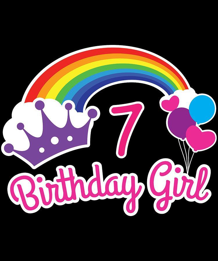 Girls Rainbow Princess 7th Birthday Shirt Party Digital Art By
