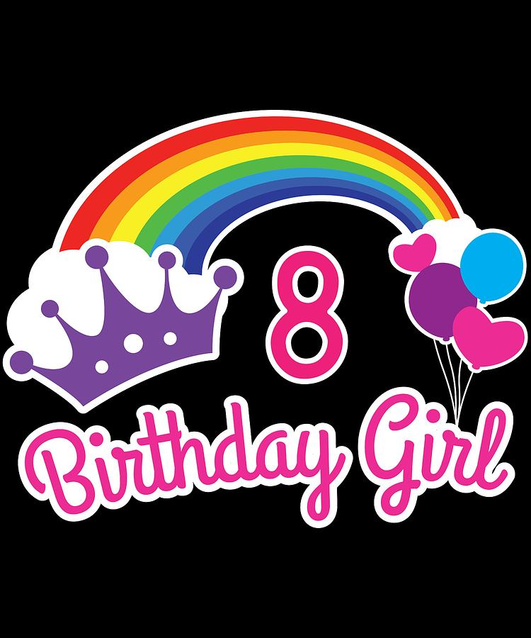 Girls Rainbow Princess 8th Birthday Shirt Party Digital Art By