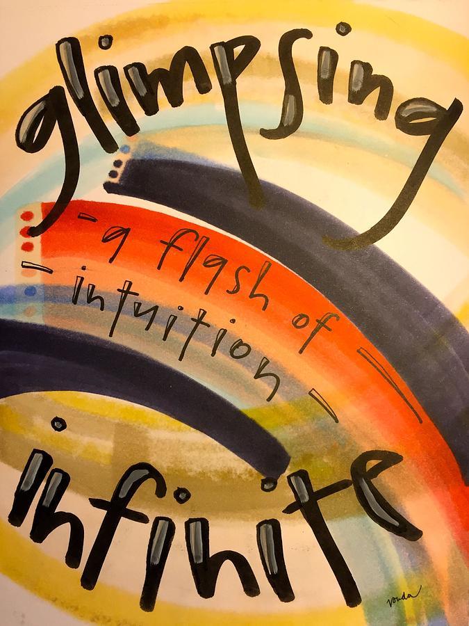 Infinite Painting - Glimpsing Infinite by Vonda Drees