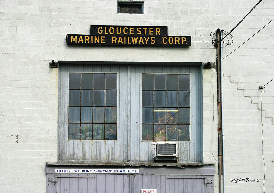 Gloucester Photograph - Gloucester Marine Railways Massachusetts by Michelle Constantine
