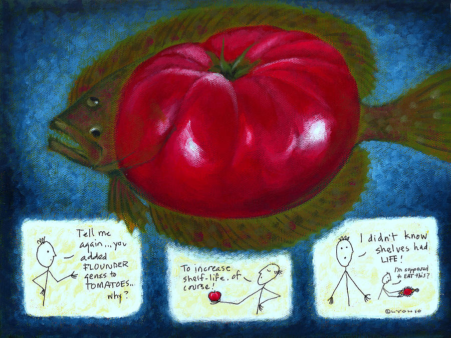 Genetically Modified Food Painting - Gmo Tomfoolery by Angela Treat Lyon