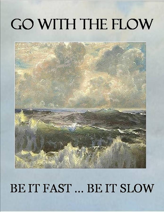 Go With The Flow Mixed Media by Brenda Garacci